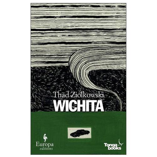 Wichita by Thad Ziolkowski