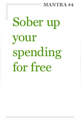 Sober up your spending for free