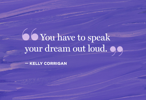 Kelly Corrigan quote