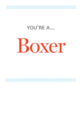 You're a Boxer