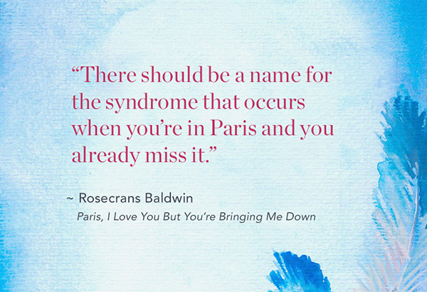 Rosecrans Baldwin memoir quote