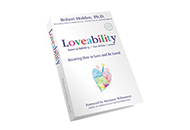Loveability: Knowing How to Love and Be Loved by Robert Holden