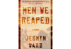 Men We Reaped: A Memoir