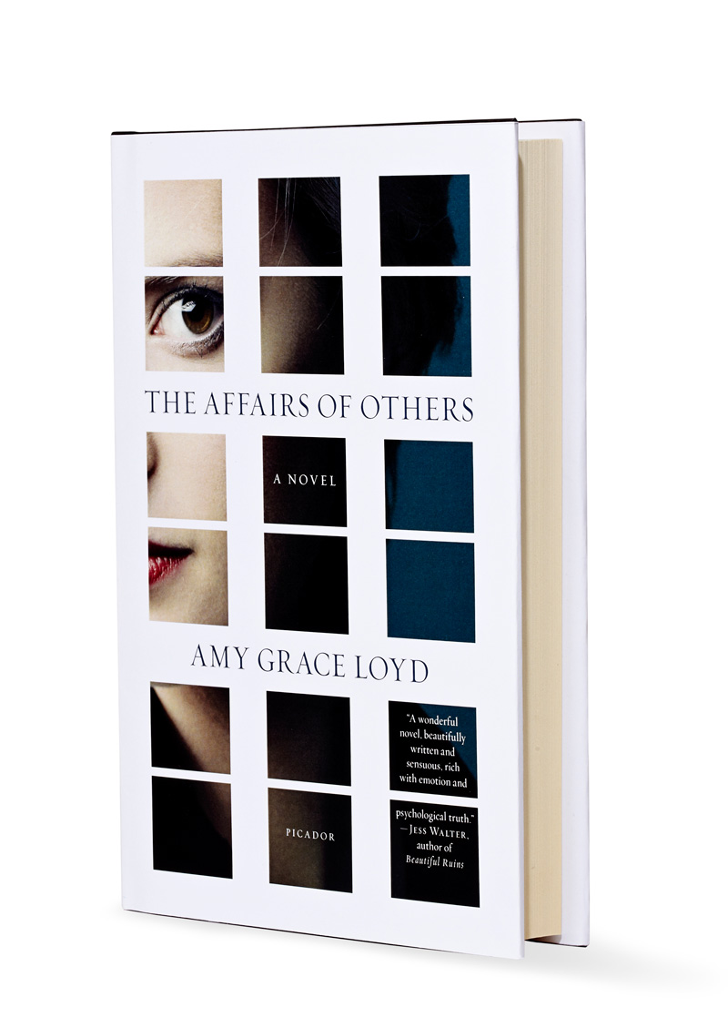 The Affairs of Others by Amy Grace Loyd