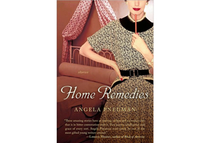 Home Remedies by Angela Pneuman