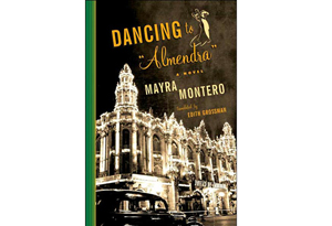 Dancing to Almendra by Mayra Montero