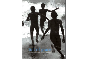 Full of Grace A Journey Through the History of Childhood by Ray Merritt