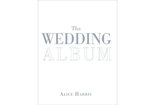 The Wedding Album by Alice Harris