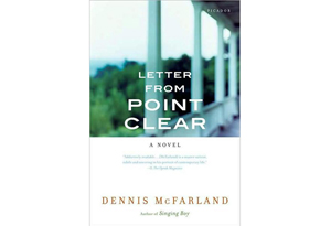 Letter from Point Clear by Dennis McFarland