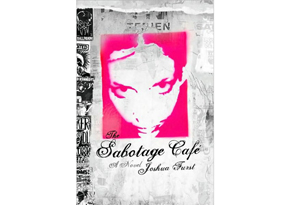 The Sabotage Cafe by Joshua Furst