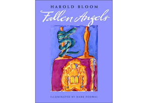 Fallen Angels by Harold Bloom