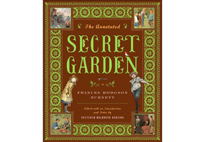 The Annotated Secret Garden by Frances Burnett