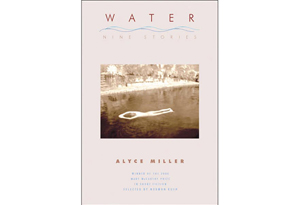 Water by Alyce Miller