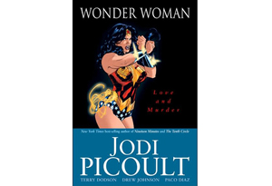 Wonder Woman: Love and Murder by Jodi Picoult