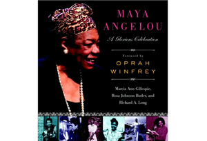 Maya Angelou: A Glorious Celebration by Rosa Johnson Butler, Richard A. Long and Marcia Ann Gillespie