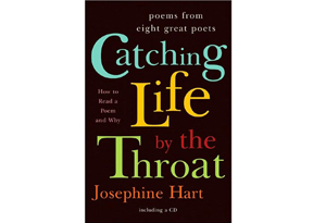 Catching Life by the Throat by Josephine Hart