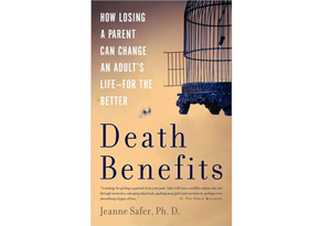 Death Benefits by Jeanne Safer