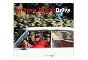 Drive by Andrew Bush