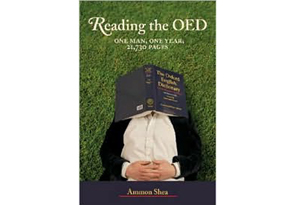 Reading the OED by Ammon Shea