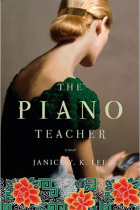The Piano Teacher by Janice YK Lee