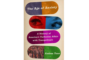 The Age of Anxiety by Andrea Tone