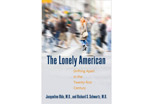 The Lonely American by Jacqueline Olds, Richard S. Schwartz