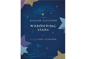 Wandering Stars by Sholem Aleichem