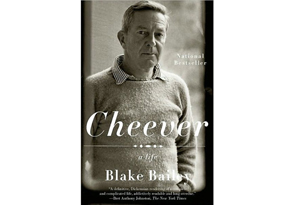 Cheever: A Life by Blake Bailey
