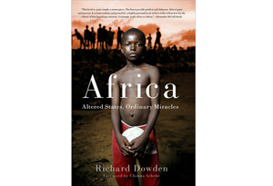 Africa: Altered States, Ordinary Miracles  by Richard Dowdens