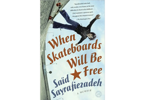 When Skateboards Will be Free  by Said Sayrafiezadeh