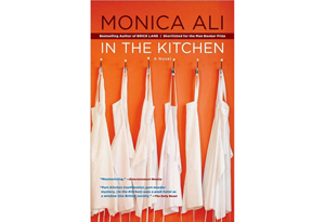 In the Kitchen by Monica Ali