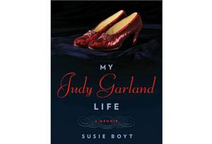 My Judy Garland Life: A Memoir by Susie Boyt