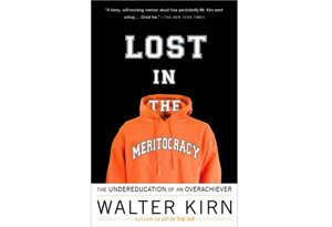 Lost in the Meritocracy by Walter Kirn