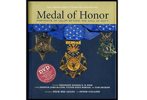 Medal of Honor: Portraits of Valor Beyond the Call of Duty by Peter Collier and Nick Del Calzo
