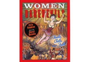 Women Daredevils: Thrills, Chills, and Frills by Julie Cummins