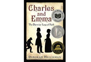 Charles and Emma: The Darwins' Leap of Faith by Deborah Heiligman