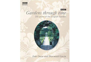 Gardens Through Time by Jane Owen and Diarmuid Gavin