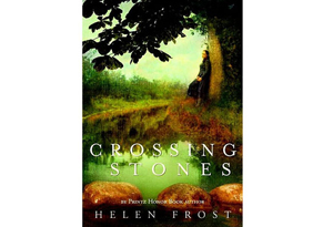 Crossing Stones by Helen Frost