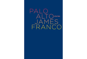 Palo Alto by James Franco