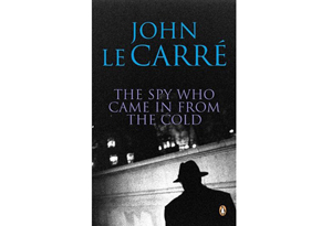 The Spy Who Came In from the Cold by John Le Carr' '