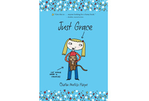 Just Grace by Charise Mericle Harper