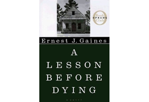 A lesson before dying?