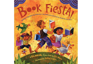 Book Fiesta!: A Children' 's Day/Book Day Celebration—Una celebraci' 'n de El d' 'a de los ni' 'os/El d' 'a de los libros: A Bilingual Picture Book by Pat Mora