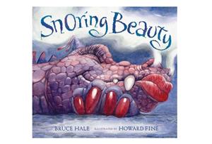 Snoring Beauty by Bruce Hale