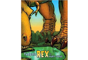 Tadpole Rex by Kurt Cyrus