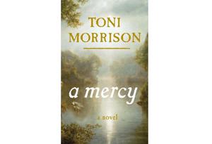 A Mercy by Toni Morrison