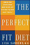 'The Perfect Fit Diet' by Lisa Sanders, MD