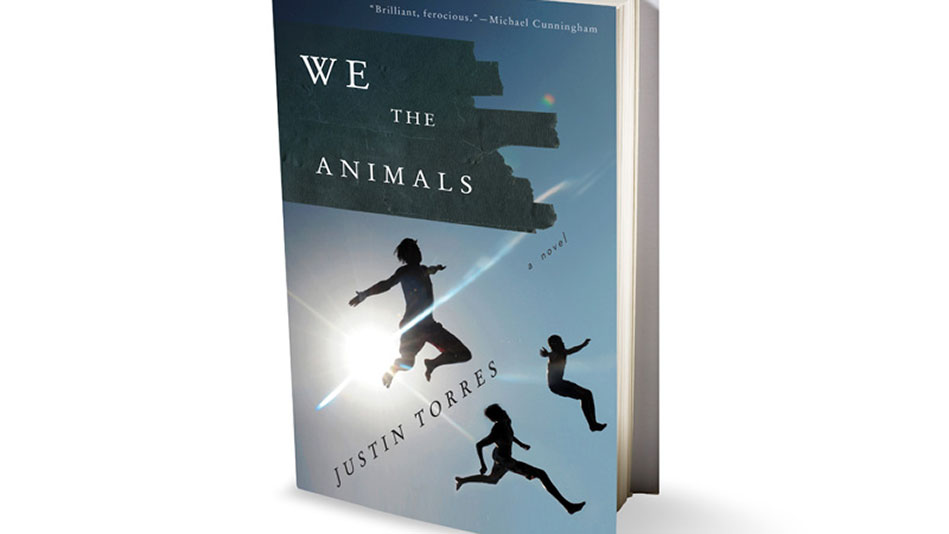 we the animals by justin torres essay