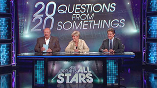 <i>Ask Oprah's All Stars</i> - 20 Questions for 20 Somethings