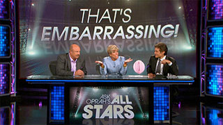 <i>Ask Oprah's All Stars</i> - That's Embarrassing!
